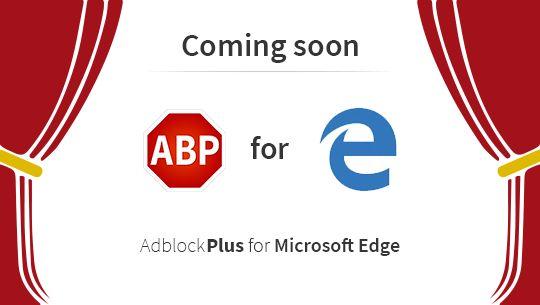 Adblock Plus подтвердили скорый выход расширения для Microsoft Edge
