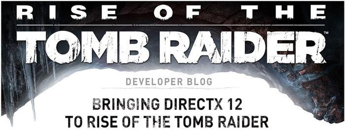 Rise of the Tomb Raider получила полноценную поддержку DirectX 12